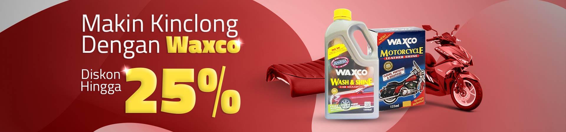Makin Kinclong Dengan Waxco! Diskon Hingga 25%